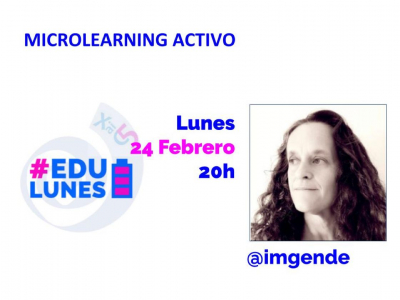 #Edulunes: Microlearning activo con Ingrid Mosquera