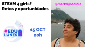 #Edulunes: Steam 4 girls? Retos y oportunidades